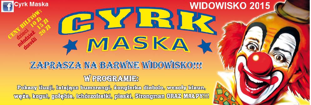 Cyrk Maska.ULOTKA WIDOWISKO 2015