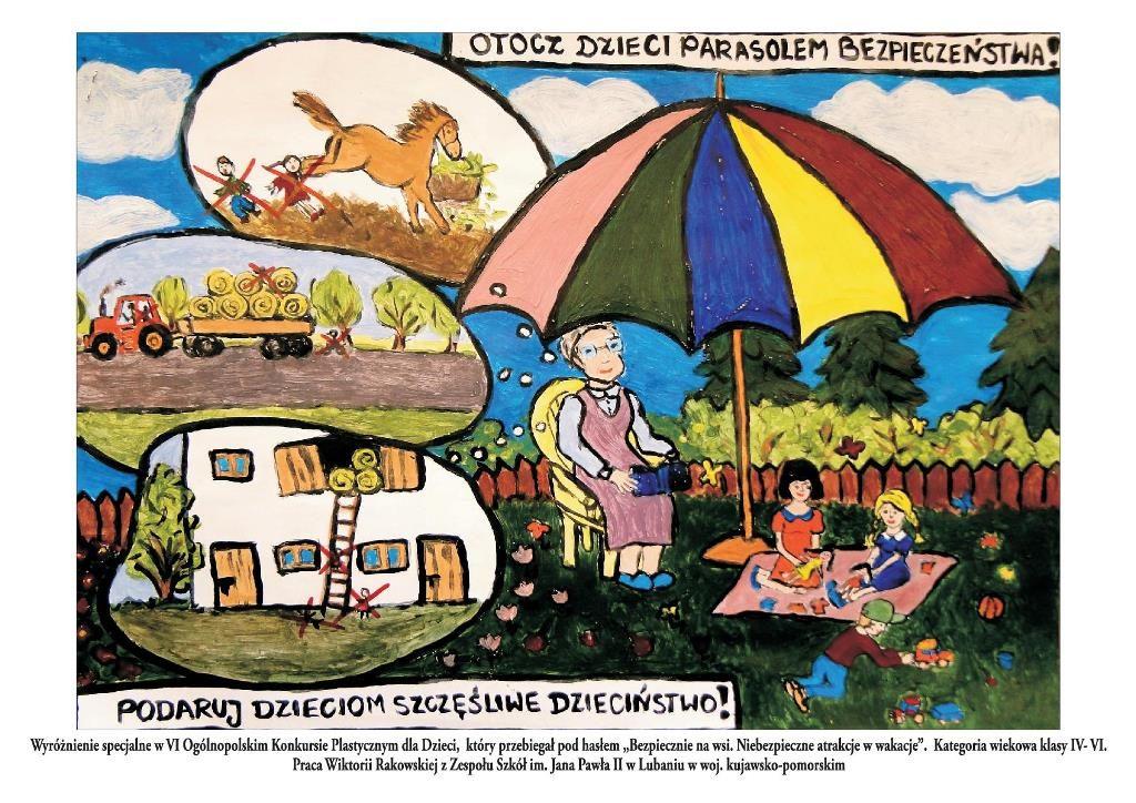 """Rysunek pt.""""Otoczcie dzieci parasolem bezpieczeństwa, podarujcie im szczęśliwe dzieciństwo""""."""
