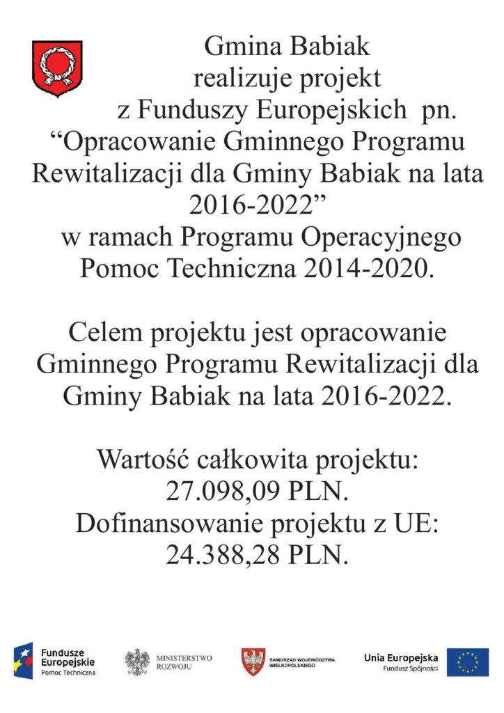 """Gmina Babiak realizuje projekt pn Opracowanie Gminnego Programu Rewitalizacji dla Gminy Babiak na lata 2016-2020"""" współfinansowany z Funduszy Europejskich."""