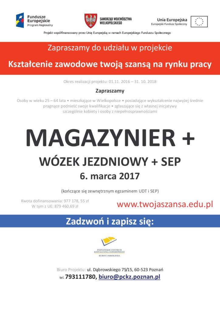Kurs zawodowy magazynier, więcej informacji  w biurze projektu tel. 793111780 www.twojaszansa.edu.pl