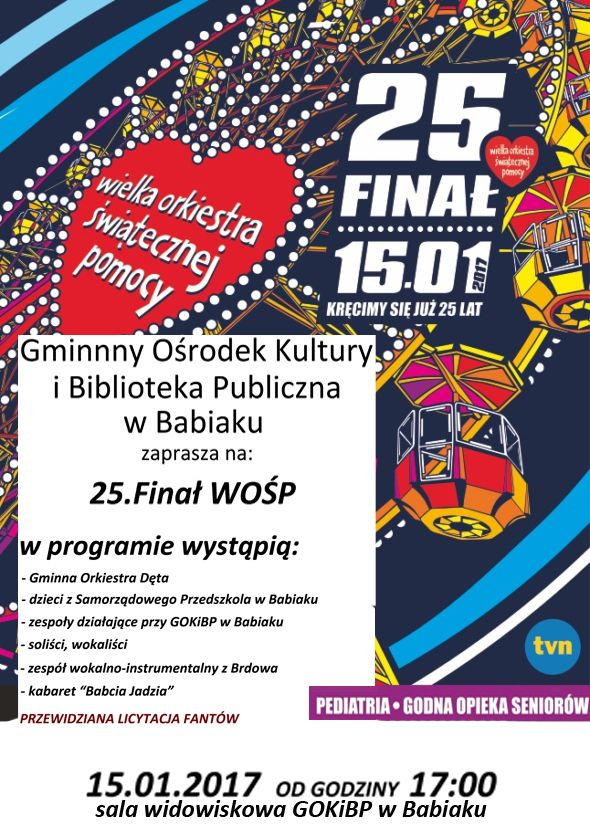 Wielka Orkiestra Świątecznej Pomocy 15.01.2017 roku GOKiBP w Babiaku godzina 17:00.