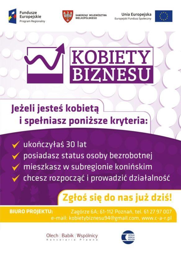 Projekt skierowany do kobiet chcących załażyć własną działalność gospodarczą szczegółt pod nr telefonu: 612797007
