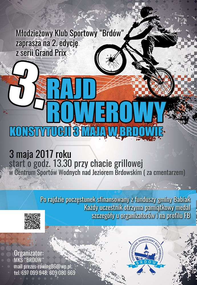 Rajd Rowerowy 3 maja 2017 rok godz 13:30 przy chacie grilowej w CSW w Brdowie.