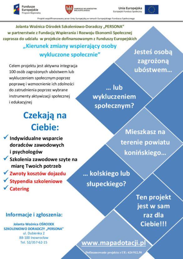 """Ośrodek szkoleniowo doradczy """"Persona""""  Inowrocław tel. 52 357-62-15 Szkolenia dla osub wykluczonych społecznie."""