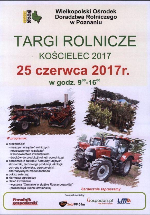 Targi Rolnicze Kościelec 2017 r 25 czerwca 2017 r. godz 9-16,