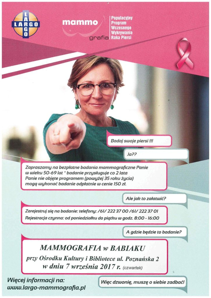 Badania mamograficzne przed GOKiBP w Babiaku, ul. Poznańska 2 w dniu 7 września 2017 roku . Rejestracja: tel. 612223700 lub 612223701 w godzinach 8-16. szczegóły na www.largo-mammografia.pl