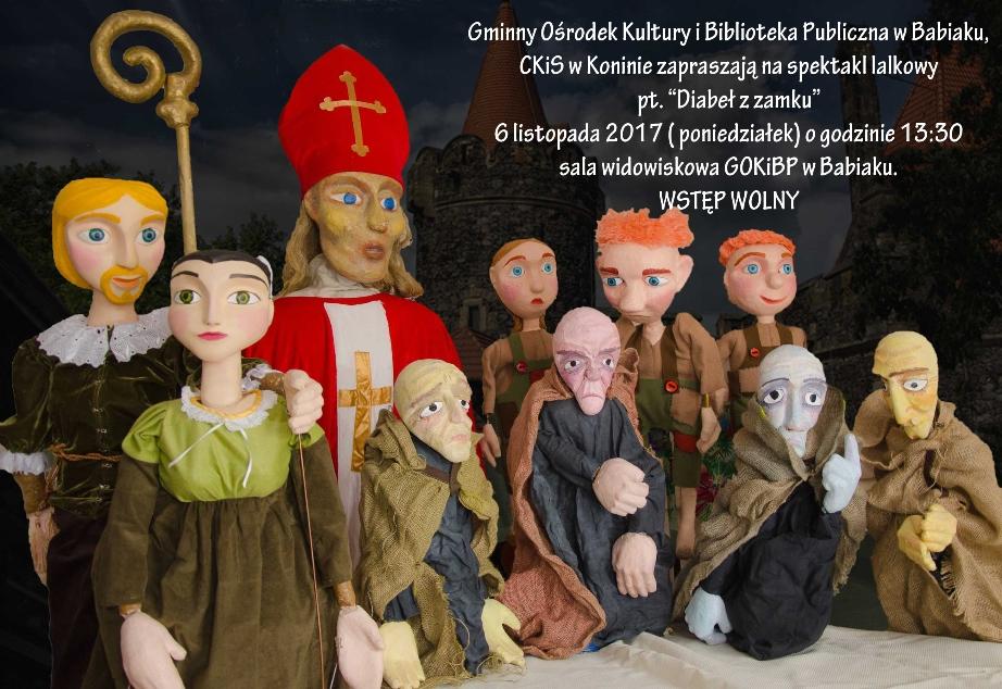 Przedstawienie Diabeł w zamku, 06.11.2017 o godz. 13:30 w GOK i BP w Babiaku, wstęp wolny.