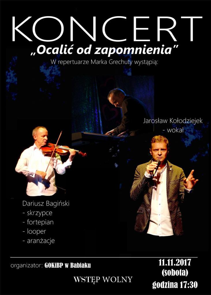 """Koncert """"Ocalić od zapomnienia"""" GOK i BP w BAbiaku, 11.11.2017 godz. 17.30"""
