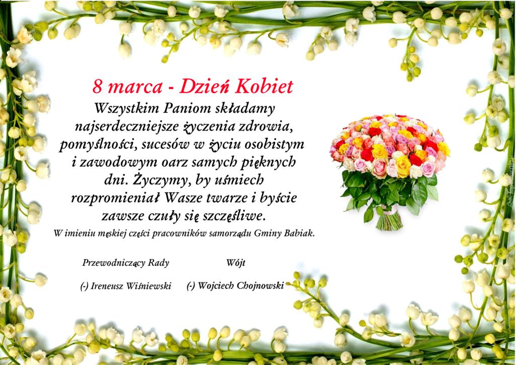 Najserdeczniejsze życzenia z okazji Dnia Kobiet, życzy męska część  samorządu Gminy Babiak.